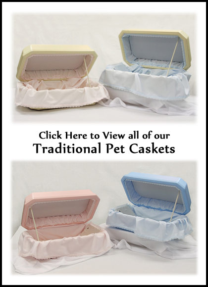 Traditional Pet Caskets - Dog Caskets - Cat Caskets